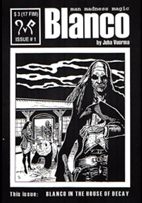 Blanco in the house of decay (self-published, FIN 2001)