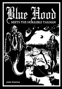 Blue Hood Meets the Horrible Taxman (Books on Demand, FIN 2015)