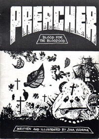 Preacher-Blood for the Bloodgod (self-published, FIN 1993)